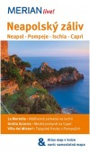 Neapolský záliv - Neapol * Pompeje * Ischia * Capri