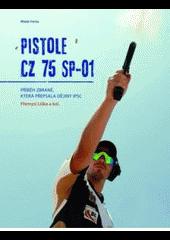Pistole CZ 75 SP-01 obálka knihy
