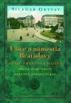 Ulice a námestia Bratislavy – Mesto Františka Jozefa Franz Josefstadt, Ferencz-Józef-város