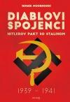 Diablovi spojenci: Hitlerov pakt so Stalinom 1939-1941