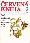 Červená kniha ohrožených a vzácných druhů rostlin a živočichů ČSSR 2 - Kruhoústí, ryby, obojživelníci, plazi a savci