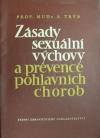 Zásady sexuální výchovy a prevence pohlavních chorob