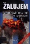 Žalujem - Neslýchané odhalenie - 11. september 2001