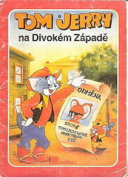 Tom a Jerry na Divokém Západě obálka knihy