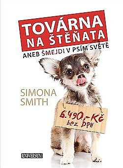 Továrna na štěňata - Šmejdi v psím světě obálka knihy