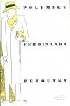 Polemiky Ferdinanda Peroutky