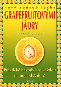 Extrakt z grapefruitových jader - nový způsob léčby obálka knihy