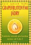 Extrakt z grapefruitových jader - nový způsob léčby