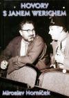Hovory s Janem Werichem