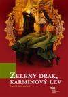 Zelený drak, karmínový lev / Před branou zázraků
