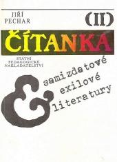 Čítanka samizdatové exilové literatury II.