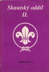Skautský oddíl II. Program 1