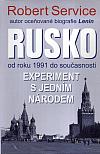 Rusko od roku 1991 do současnosti. Experiment s jedním národem