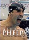 Michael Phelps - Neuvěřitelný příběh šampiona