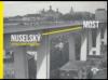 Nuselský most: historie, stavba, architektura