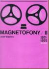 Magnetofony II (1971 až 1975)