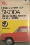 Údržba a opravy vozů Škoda 1000 MB, 1000 MBG, 1000 MBX, 1100 MB, 1100 MBX