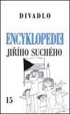 Encyklopedie Jiřího Suchého, svazek 15 – Divadlo 1997-2002