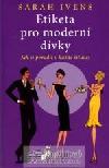 Etiketa pro moderní dívky obálka knihy