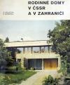 Rodinné domy v ČSSR a v zahraničí