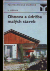 Obnova a údržba malých staveb
