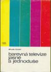 Barevná televize jasně a jednoduše