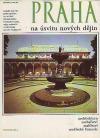 Praha na úsvitu nových dějin (čtvero knih o Praze)