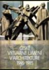 České výtvarné umění v architektuře 1945-1985