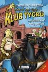 Gladiátorův zlatý poklad - Případ pro Tebe a Klub Tygrů