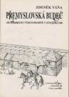 Přemyslovská Budeč: archeologický výzkum hradiště v letech 1972-1986