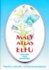 Atlas elfů: Pohádkové pohlazení po duši