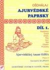 Ajurvédské paprsky - I.díl