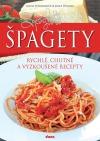 Špagety – rychlé, chutné a vyzkoušené recepty