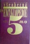 Všeobecná encyklopedie v osmi svazcích. 5, m/o