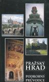 Pražský hrad. Podrobný průvodce