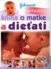 Perfektná kniha o matke a dieťati