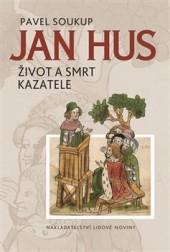 Jan Hus - Život a smrt kazatele obálka knihy