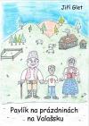 Pavlík na prázdninách na Valašsku