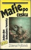 Mafie po česku, aneb, Jeden den Bohuslava Panenky