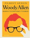 Woody Allen – Kompletní průvodce tvorbou