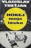 Hokej moje láska