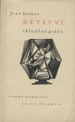 Dětství, skleněné ptáče obálka knihy