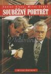 Souběžný portrét - Václav Klaus, Miloš Zeman