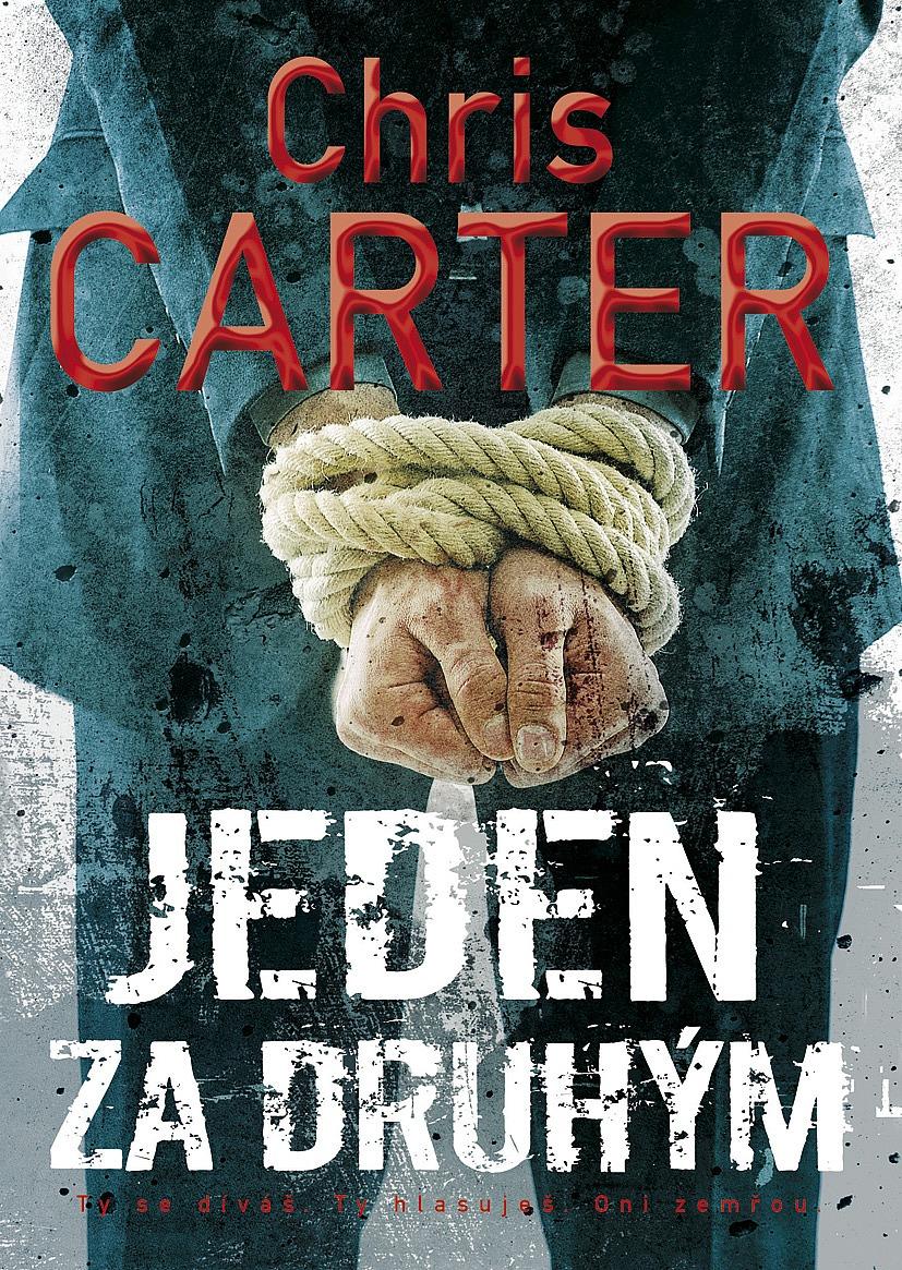 Kniha Jeden za druhým (Chris Carter)