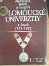 Organizace, pečeti a insignie olomoucké univerzity v letech 1573/1973
