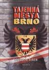 Tajemná města - Brno