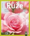 Růže pro zahrady, balkony a terasy