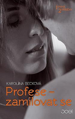 Profese - zamilovat se obálka knihy