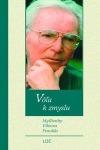 Vôľa k zmyslu - Myšlienky Viktora Frankla