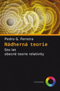 Nádherná teorie: Sto let obecné teorie relativity obálka knihy